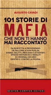 101 storie di mafia che non ti hanno mai raccontato