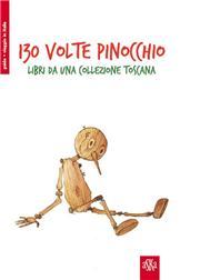 130° volte Pinocchio. Libri da una collezione toscana