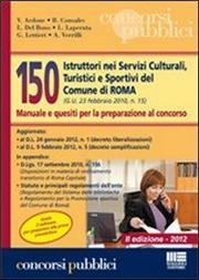150 istruttori nei servizi culturali, turistici e sportivi del comune di Roma