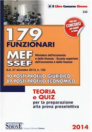 179 funzionari MEF-SSEF (Ministero dell'economia e delle finanze-Scuola superiore dell'economia e delle finanze). Teoria e quiz...