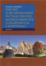 1945-1947. Il bicameralismo in Italia tra due modelli mancati: congresso USA e Stortinget