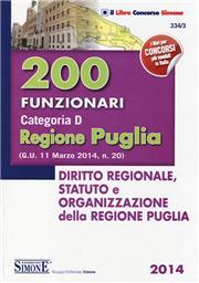200 funzionari categoria D. Regione Puglia. Diritto regionale, statuto e organizzazione della regione Puglia