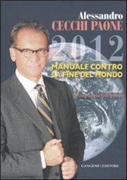 2012 manuale contro la fine del mondo