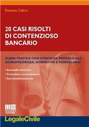 20 casi risolti di contenzioso bancario