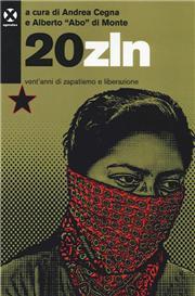 20zln. Vent'anni di zapatismo e liberazione