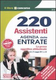 220 assistenti Agenzia delle entrate. La prova oggettivo-attitudinale