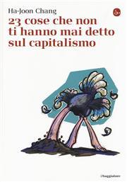 23 cose che non ti hanno mai detto sul capitalismo