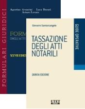 2 volumi: Tassazione degli atti notarili + Formulario degli atti notarili