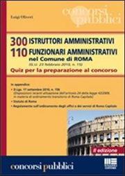 300 istruttori amministrativi 110 funzionari amministrativi nel Comune di Roma. Quiz per la preparazione al concorso