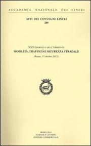 30° Giornata dell'ambiente mobilità, traffico e sicurezza stradale (Roma, 17 ottobre 2012)