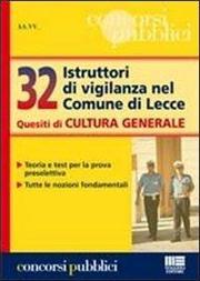 32 Istruttori di vigilanza nel Comune di Lecce. Quesiti di cultura generale