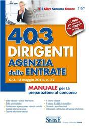 403 dirigenti agenzia delle entrate. Manuale per la preparazione al concorso