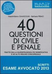 40 questioni di civile e penale tratte dalla giurisprudenza più significativa e ad alto rischio concorsuale