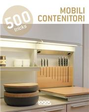 500 tricks. Mobili contenitori. Ediz. multilingue