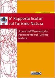 6º rapporto Ecotur sul turismo natura