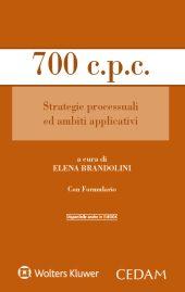 700 c.p.c. Strategie processuali ed ambiti applicativi