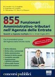 855 Funzionari amministrativo-tributari nell'Agenzia delle Entrate. Quesiti a risposta multipla