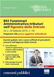 892 funzionari amministrativo-tributari nell'Agenzia delle Entrate. Prepararsi alla prova oggettiva attitudinale