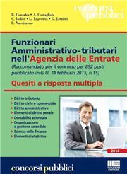 892 funzionari amministrativo-tributari nell'Agenzia delle Entrate. Quesiti a risposta multipla