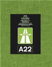 A22. Nuove ecologie per infrastrutture osmotiche. Ediz. italiana e inglese
