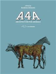 A4A. Architetture for animals. Ediz. italiana e inglese