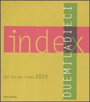 ADI design index 2010. Ediz. italiana e inglese