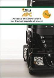 APC. Prontuario 1,5 t3,5 t. Accesso alla professione per l'autotrasporto di merci e viaggiatori