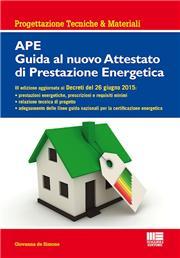 APE. Guida al nuovo attestato di prestazione energetica