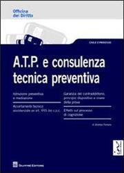 A.T.P. e consulenza tecnica preventiva