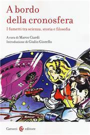 A bordo della cronosfera. I fumetti tra scienza, storia e filosofia