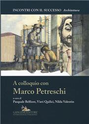 A colloquio con Marco Petreschi