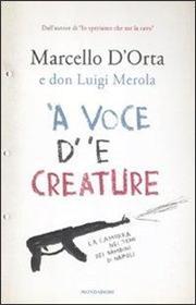 'A voce d' 'e creature. La camorra nei temi dei bambini di Napoli