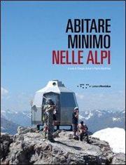 Abitare minimo nelle Alpi