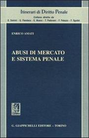 Abusi di mercato e sistema penale