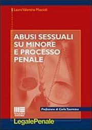 Abusi sessuali su minore e processo penale