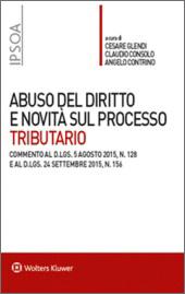 Abuso del diritto e novità sul processo tributario