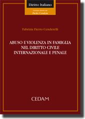 Abuso e violenza in famiglia nel diritto civile internazionale e penale