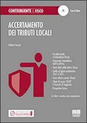 Accertamento dei tributi locali. Con CD-ROM