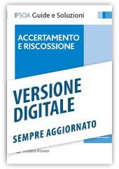 Accertamento e riscossione - Libro digitale sempre aggiornato