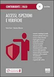 Accessi, ispezioni e verifiche. Con CD-ROM