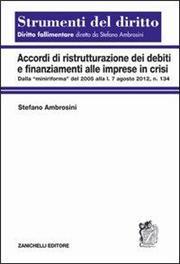 Accordi di ristrutturazione dei debiti e finanziamenti alle imprese in crisi