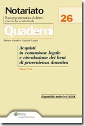 Acquisti in comunione legale e circolazione dei beni  di provenienza donativa