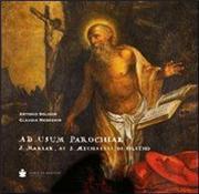 Ad usum parochiae S. Mariae, ac S. Michaelis de Feletho