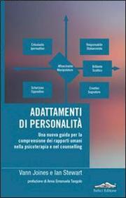 Adattamenti di personalità. Una nuova guida per la comprensione dei rapporti umani nella psicoterapia e nel counselling