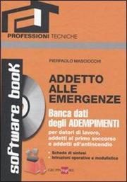 Addetto alle emergenze. Con CD-ROM