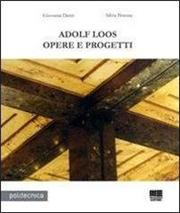 Adolf Loos. Opere e progetti