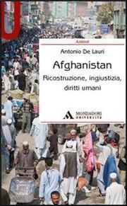 Afghanistan. Ricostruzione, ingiustizia, diritti umani