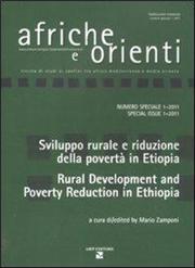 Afriche e Orienti (2011). Vol. 1: Sviluppo rurale e riduzione della povertà in EtiopiaRural development and poverty reduction in Ethiopia.