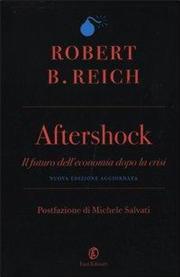 Aftershock. Il futuro dell'economia dopo la crisi