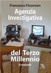 Agenzia investigativa del Terzo Millennio. Il manuale